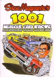 Steve Magnante's 1001 Muscle Car Facts Book Cover
